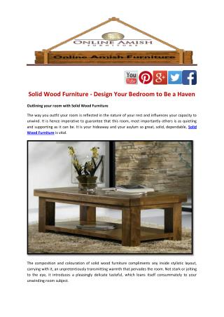 Solid Wood Furniture - Design Your Bedroom to Be a Haven