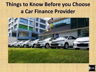 Things to know before you choose a car finance provider