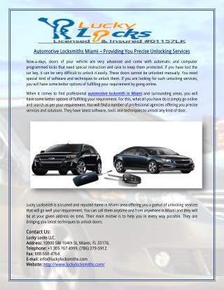 Automotive Locksmiths Miami – Providing You Precise Unlocking Services