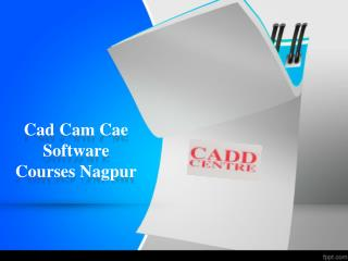 Cad Cam Cae Software Courses Nagpur