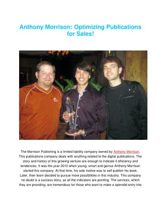 Anthony Morrison: Optimizing Publications for Sales!