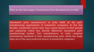 What are the Advantages of Automotive Parts Manufacturers in India