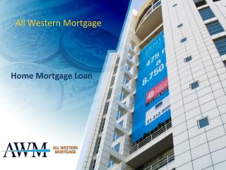 All Western Mortgage | Home Mortgage Loans