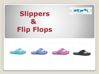 Shop Slippers & Flip Flops Online for Men and women at Sensi Sandals