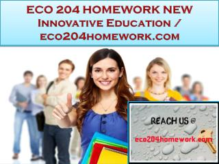 ECO 204 HOMEWORK NEW Innovative Education / eco204homework.com