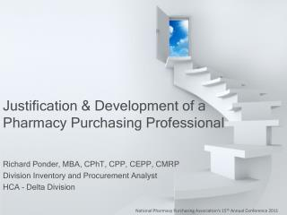 Justification  Development of a Pharmacy Purchasing Professional