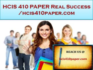 HCIS 410 PAPER Real Success /hcis410paper.com