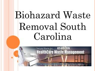 Biohazard Waste Removal South Carolina