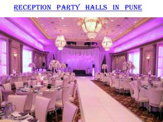 Reception party halls in Pune