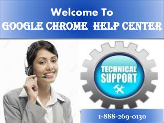 Google Chrome   online 1-888-269-0130 Tech Support Number