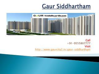 Gaur Siddhartham Luxurious Society