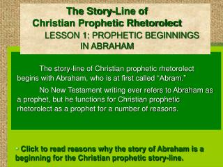 The Story-Line of  Christian Prophetic Rhetorolect            LESSON 1: PROPHETIC BEGINNINGS                        IN A