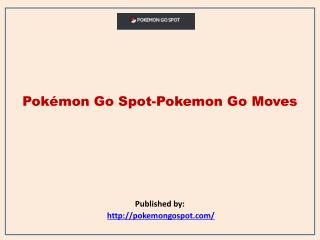 Pokemon Go Moves
