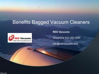 Benefits Of Bagged Vacuum Cleaners