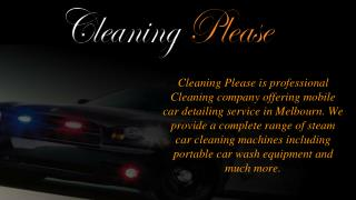 Why you Should Choose Car Detailing in Dandenong