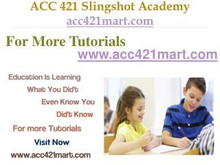 ACC 421 Slingshot Academy / acc421mart.com