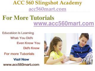 ACC 560 Slingshot Academy / acc560mart.com