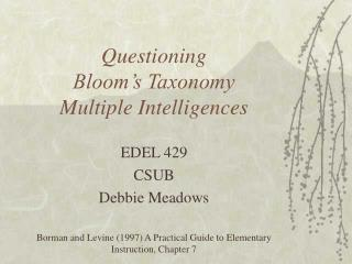 Questioning  Bloom s Taxonomy  Multiple Intelligences