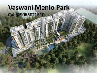 Vaswani Menlo Park Bangalore
