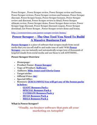 Power Scraper TRUTH review and EXCLUSIVE $25000 BONUS