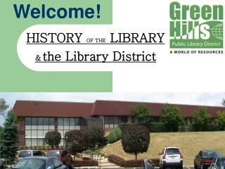 HISTORY OF THE LIBRARY