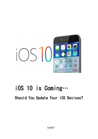 iOS 10 vs iOS 9: Should I Upgrade?