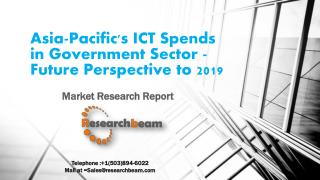 Asia-Pacific's ICT Spends in Healthcare Sector - Future Perspective to 2019