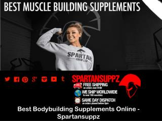 Best Bodybuilding Supplements Online –Spartansuppz