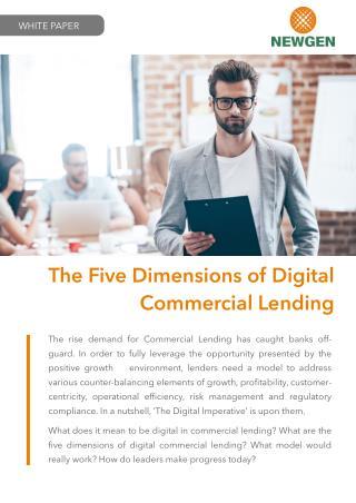 The Five Dimensions of Digital Commercial Lending v2.0 - www.newgensoft.com