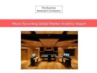 Music Recording GMA Report 2016-Characteristics