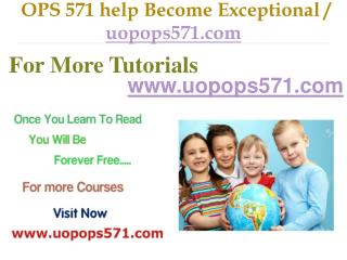 OPS 571 help Become Exceptional / uopops571.com