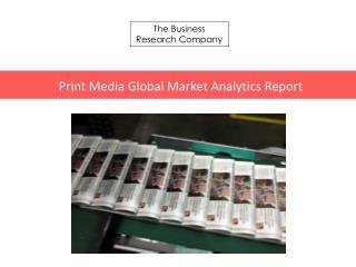 Print Media GMA Report 2016