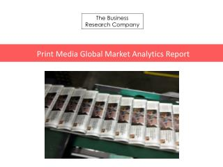 Print Media GMA Report 2016-Scope
