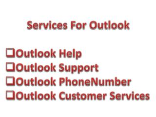 Outlook Customer Service  1-877-424-6647