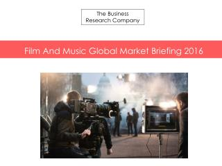 Film And Music GMB Report  2016-Table of Contents