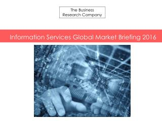 Information Services GMB Report  2016-Scope