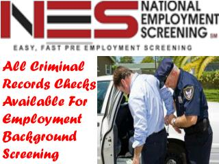 National Employment Screening Services Background Helps Us to Catch Our Criminal Records