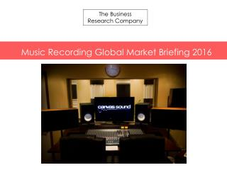 Music Recording GMB Report  2016-Table of Contents