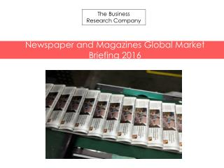 Newspaper and Magazines GMB Report  2016
