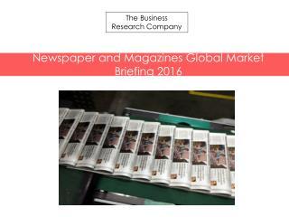 Newspaper and Magazines GMB Report  2016-Segment