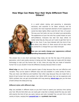 How Wigs Can Make Your Hair Style Different Than Others?