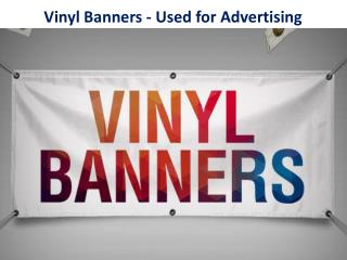 Vinyl Banners - Used for Advertising