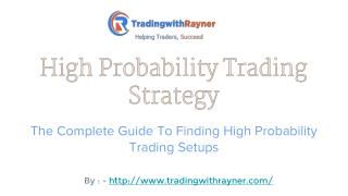 Find A High Probability Trading Strategy Setup