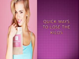 Quick Ways to Lose the Kilos