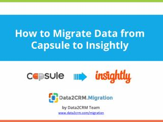 How to Migrate from Capsule to Inisghtly