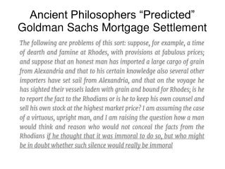 "Ancient Philosophers ""Predicted"" Goldman Sachs Mortgage Settlement"