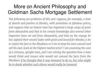 More on Ancient Philosophy and Goldman Sachs Mortgage Settlement