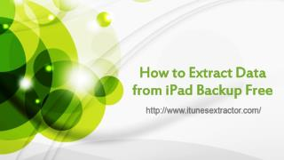 How to extract data from iPad backup free