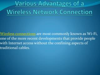 Wireless Network Connection Advantages