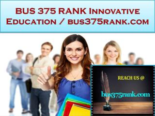 BUS 375 RANK Innovative Education / bus375rank.com